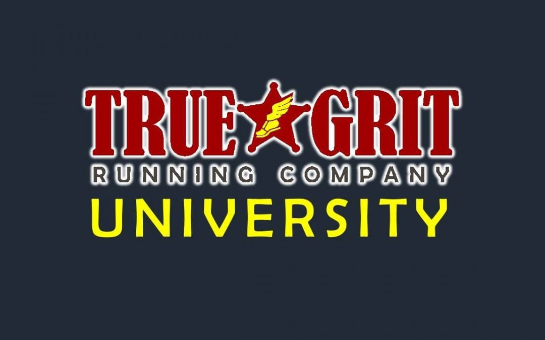 True Grit Running Company University
